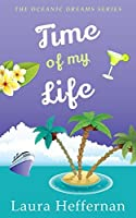 Time of My Life (Oceanic Dreams Book 2)