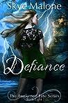 Defiance (Awakened Fate #8)