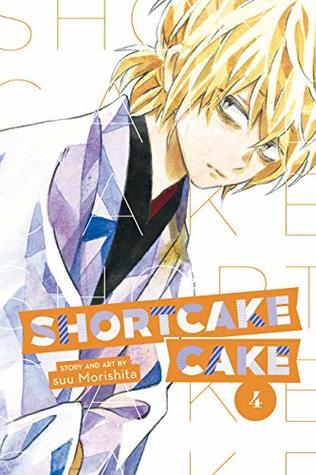 Shortcake Cake, Vol. 4 by Suu Morishita