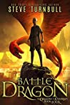 Battle Dragon (The Dragons of Esternes Book 4)