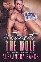 Tempt the Wolf (Fairy Tale Billionaire #3)