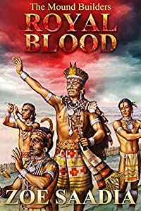 Royal Blood (The Mound Builders Book 2)