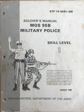 Soldier's Manual MOS 95B Military Police, Skill Level 1 by