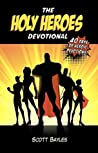 The Holy Heroes Devotional