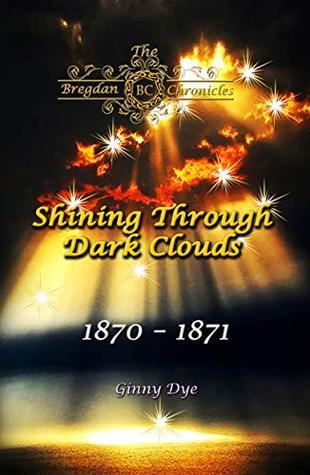 Shining Through Dark Clouds