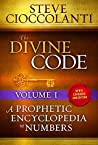 The Divine Code—A Prophetic Encyclopedia of Numbers Volume I: 1 to 25