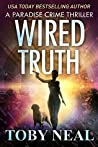 Wired Truth (Paradise Crime #10)