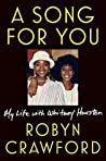 Book cover for A Song for You: My Life with Whitney Houston