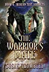The Warrior's Mate (Iriduan Test Subjects, #4)