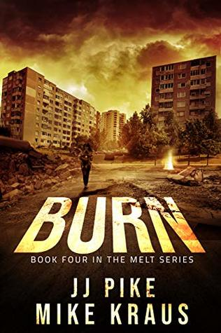 Burn (Melt, #4)