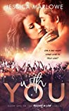 With You: A Rockstar Romance (Rocked in Love Book 1)