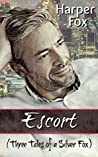 Escort (Three Tales of a Silver Fox)