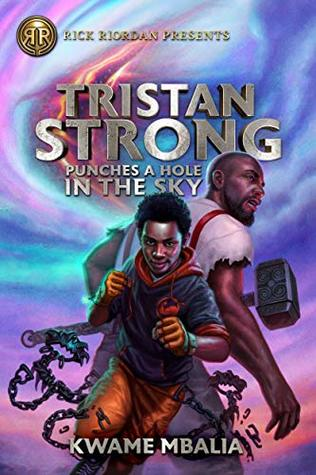 Tristan Strong Punches a Hole in the Sky (Tristan Strong, #1)