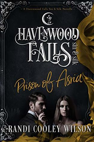 Prison of Asria by Randi Cooley Wilson