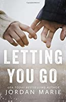 Letting You Go (Stone Lake #1)