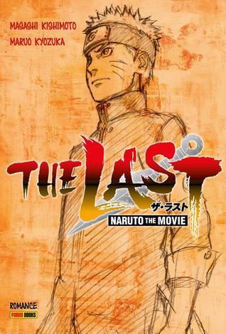 The Last Naruto The Movie By Masashi Kishimoto