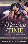 The Marriage of Time by Mariah Stone
