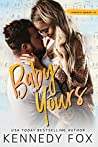 Baby Yours: Hunter & Lennon, #2 (Roommate Duet, #2)