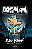 Dogman (Dog Man, #1)