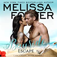 Bayside Escape (Bayside Summers Book 4)