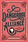 Dangerous Alliance: An Austentacious Romance ebook review