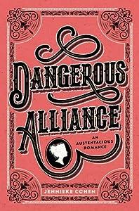 Dangerous Alliance: An Austentacious Romance