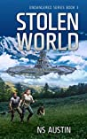 Stolen World (Endangered Series Book 3)