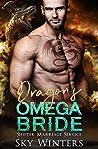 Dragon's Omega Bride (Shifter Marriage Service, #3)