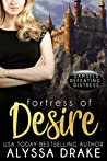 Fortress of Desire (Damsels Defeating Distress #1)