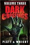 Dark Crossings: V...