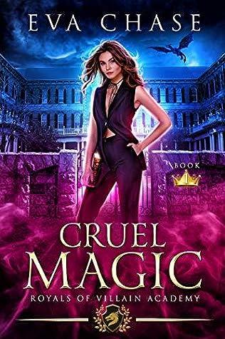 Cruel Magic (Royals of Villain Academy, #1)