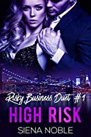 High Risk (Risky Business Book 1)
