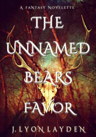 The Unnamed Bears Favor by J. Lyon Layden