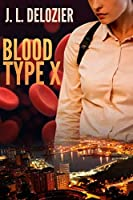 Blood Type X