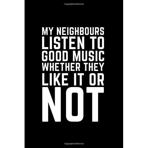 "My Neighbors are Listening to Great Music Funny Metal Sign 12/"" x 8/"""