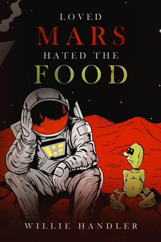Loved Mars, Hated the Food