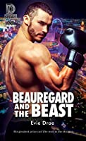 Beauregard and the Beast