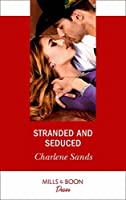 Stranded And Seduced (Mills & Boon Desire) (Boone Brothers of Texas, Book 2)