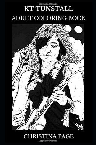 Kt Tunstall Adult Coloring Book: Grammy Awards and Brit ...