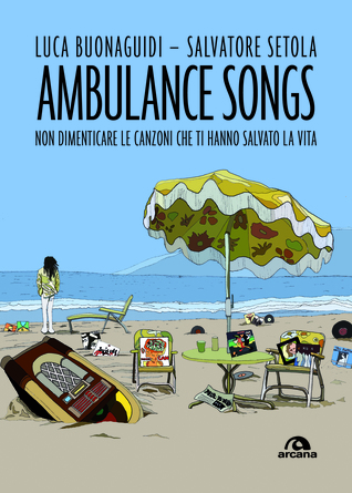 Ambulance Songs