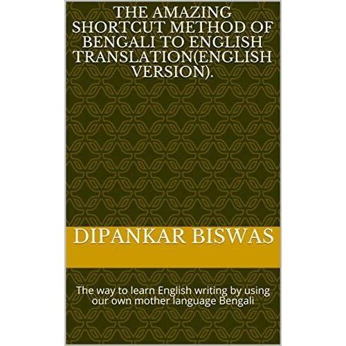 The Amazing Shortcut Method of Bengali to English Translation