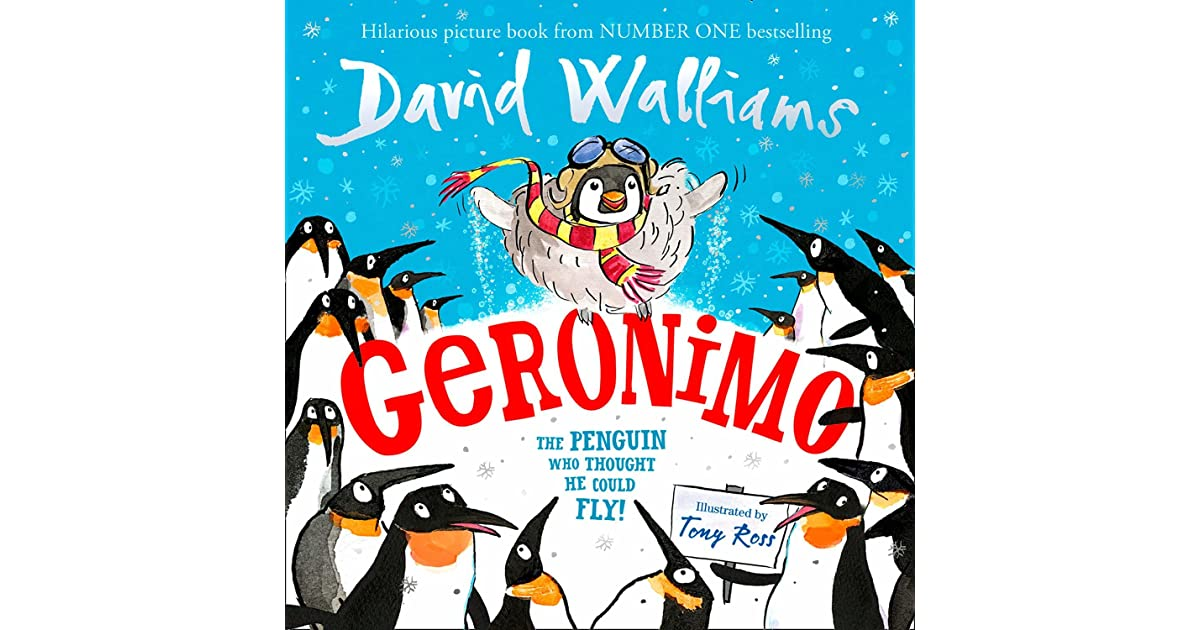 Geronimo - The Penguin Who Thought He Could Fly by David Walliams