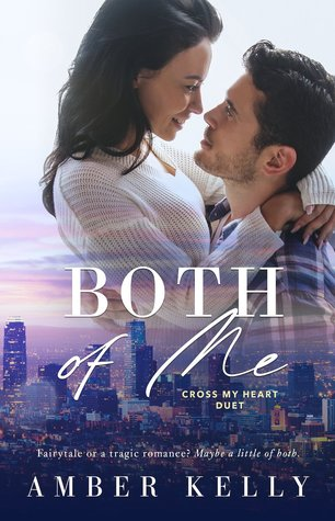 Both Of Me (Cross My Heart, #1)
