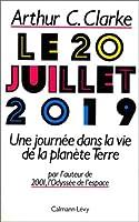 Le 20 Juillet 2019: une journée dans la vie de la planète terre