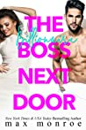 The Billionaire Boss Next Door by Max Monroe