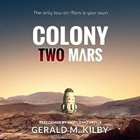 Colony Two Mars (Colony Mars #2)