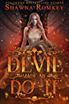 The Devil Made Me Do It (Speak of the Devil, #2)
