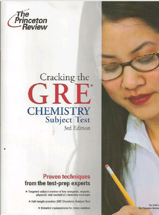 Cracking the GRE Chemistry Subject Test 3rd Edition