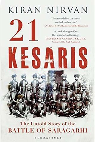 21 Kesaris:  The Untold Story of the Battle of Saragarhi