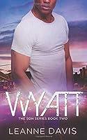 Wyatt (The Son Series)